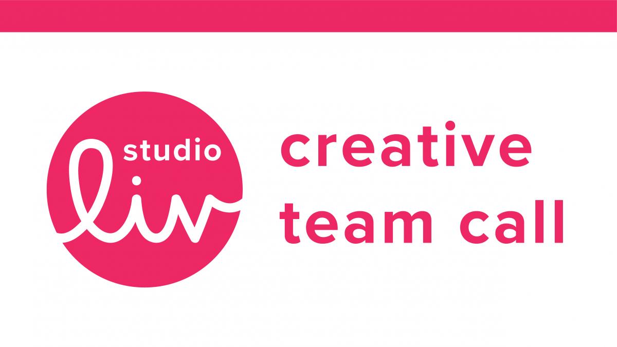 Studio Liv Creative Team Call