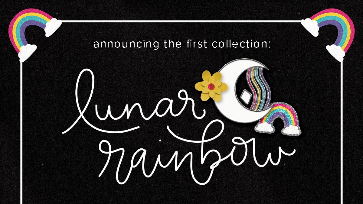 Announcing the first collection: Lunar Rainbow