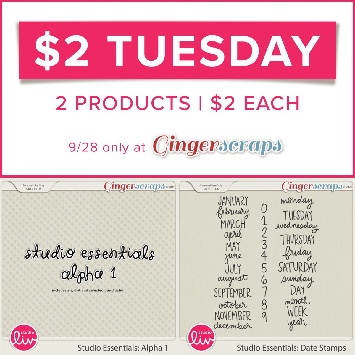 $2 Tuesday. 2 products | $2 each. 9/28 only at GingerScraps.